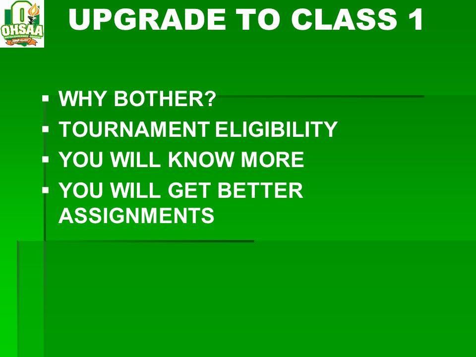 UPGRADE TO CLASS 1 WHY BOTHER TOURNAMENT ELIGIBILITY