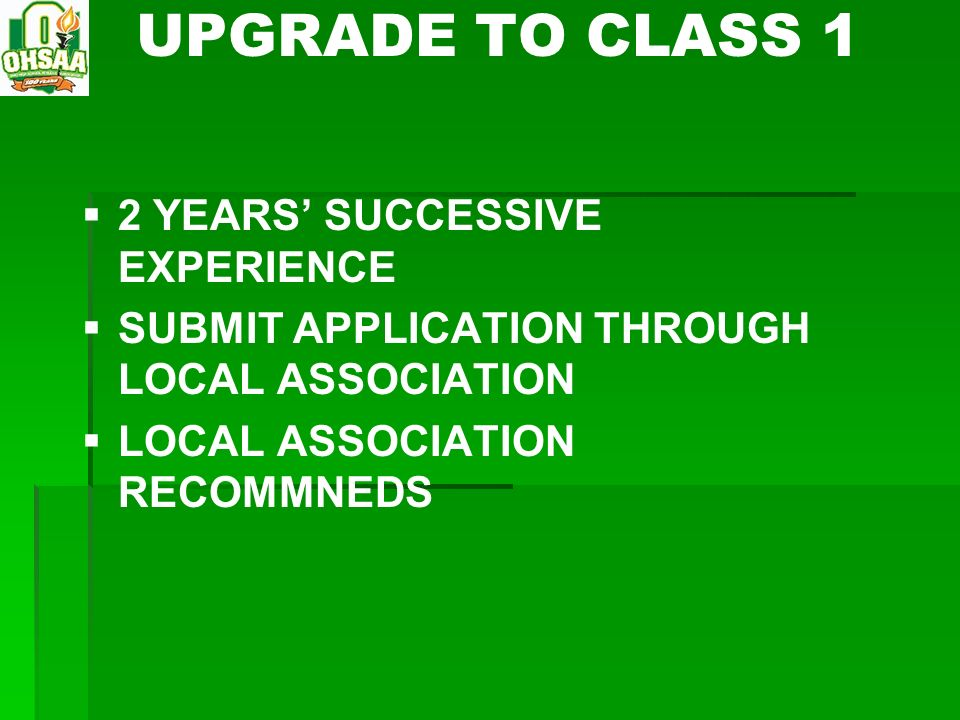 UPGRADE TO CLASS 1 2 YEARS' SUCCESSIVE EXPERIENCE