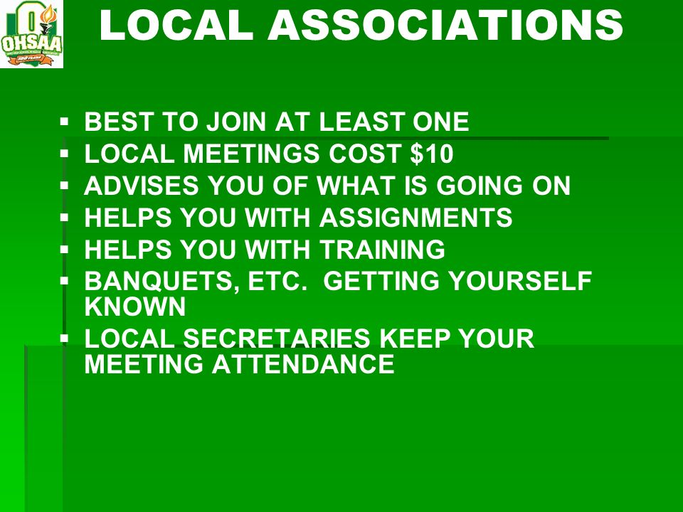 LOCAL ASSOCIATIONS BEST TO JOIN AT LEAST ONE LOCAL MEETINGS COST $10