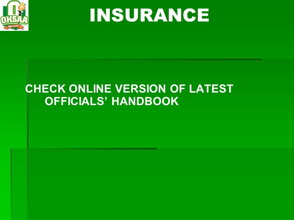 INSURANCE CHECK ONLINE VERSION OF LATEST OFFICIALS' HANDBOOK