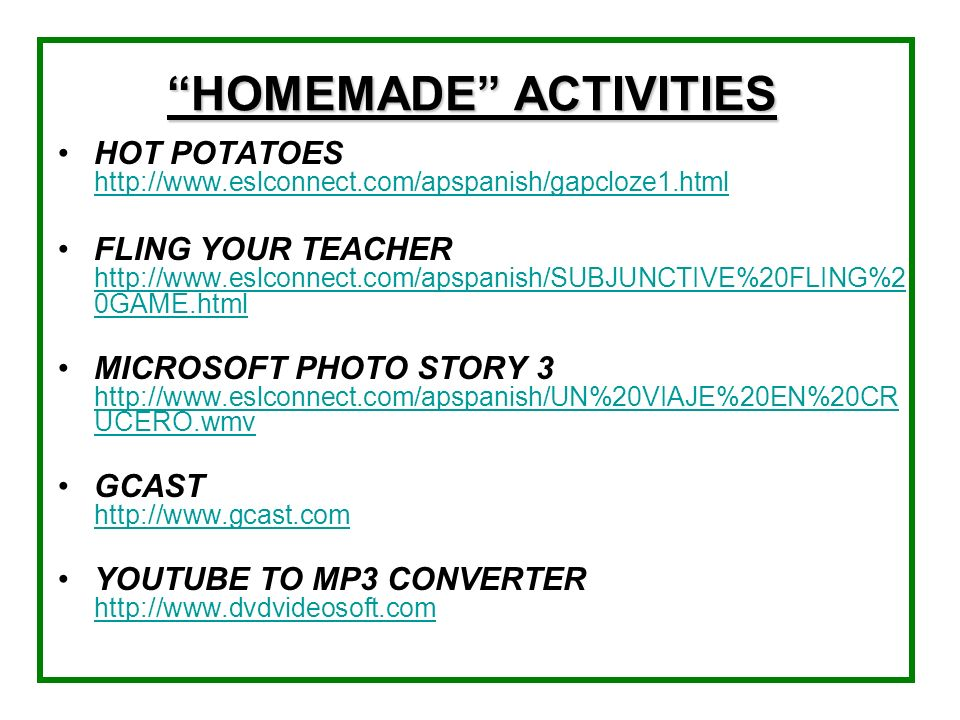 HOMEMADE ACTIVITIES