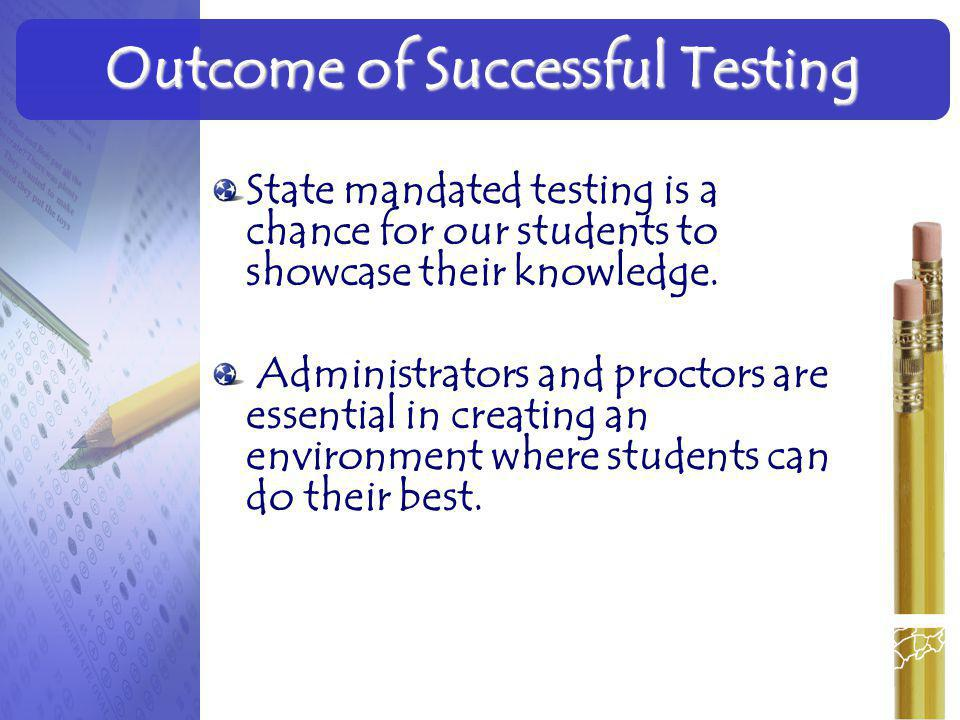 Outcome of Successful Testing