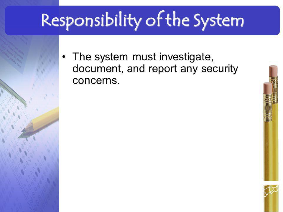Responsibility of the System