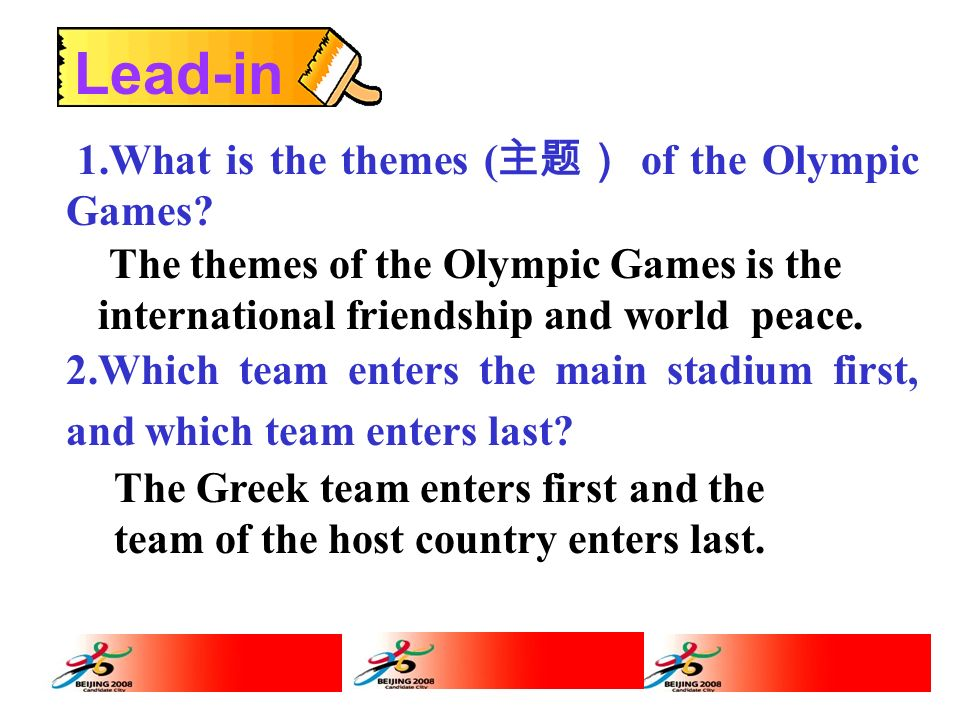 Lead-in 1.What is the themes (主题) of the Olympic Games