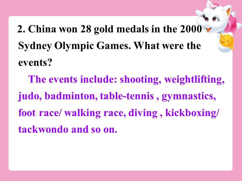 2. China won 28 gold medals in the 2000 Sydney Olympic Games