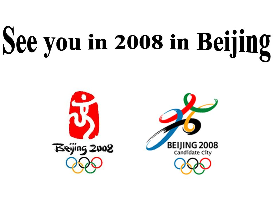 See you in 2008 in Beijing
