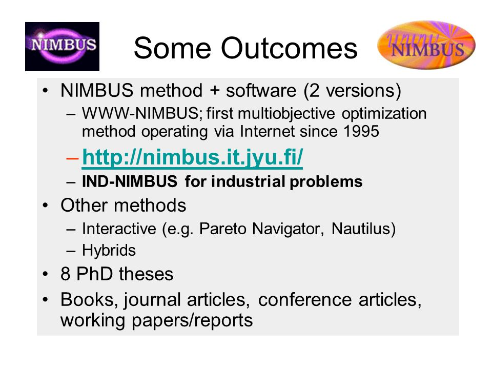 Some Outcomes http://nimbus.it.jyu.fi/