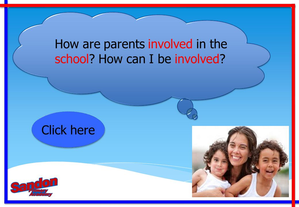 How are parents involved in the