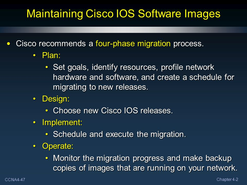 Maintaining Cisco IOS Software Images