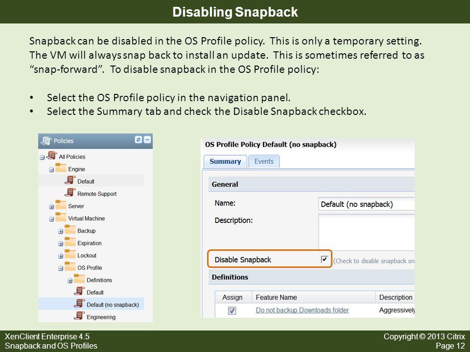 Disabling Snapback