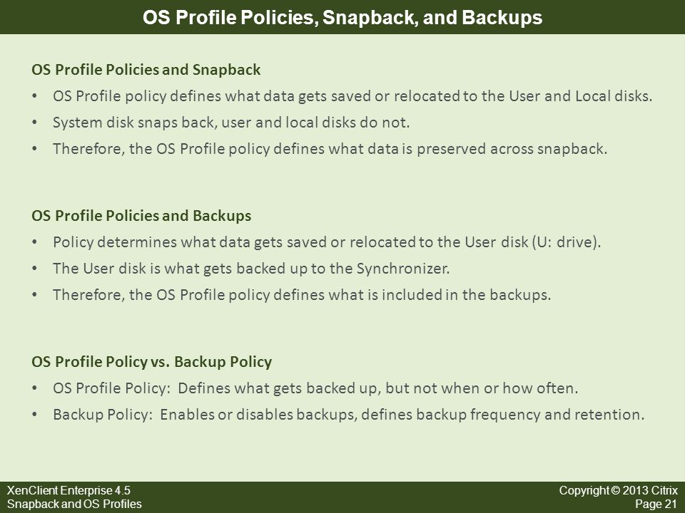 OS Profile Policies, Snapback, and Backups