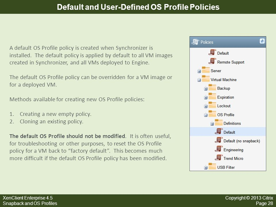 Default and User-Defined OS Profile Policies