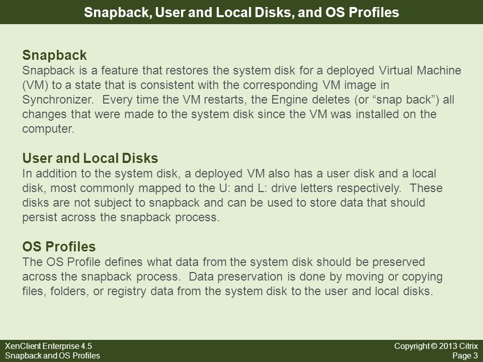 Snapback, User and Local Disks, and OS Profiles