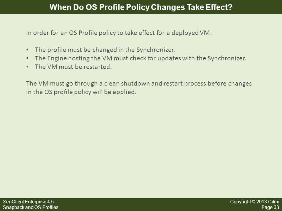 When Do OS Profile Policy Changes Take Effect