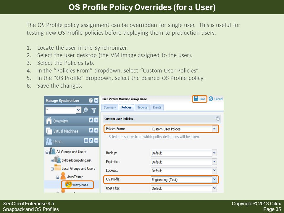 OS Profile Policy Overrides (for a User)