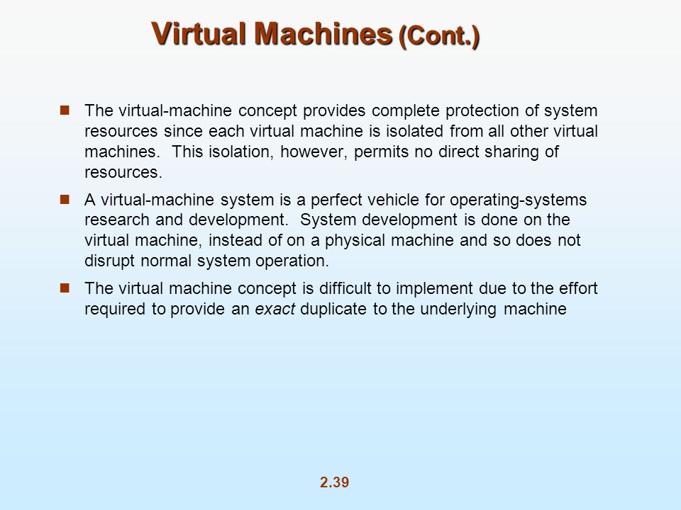 Virtual Machines (Cont.)