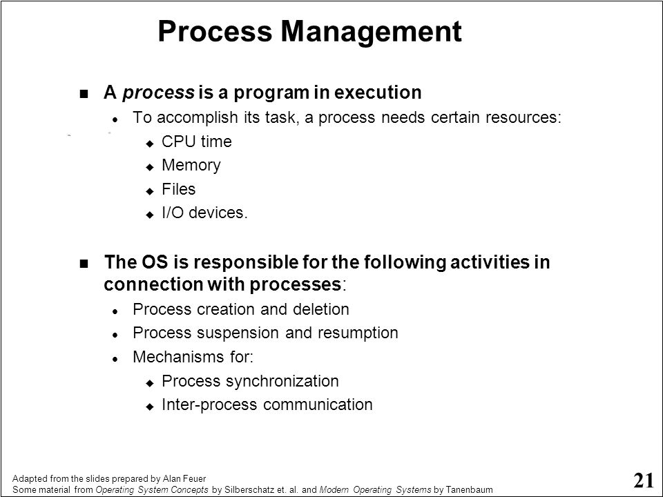 Process Management A process is a program in execution