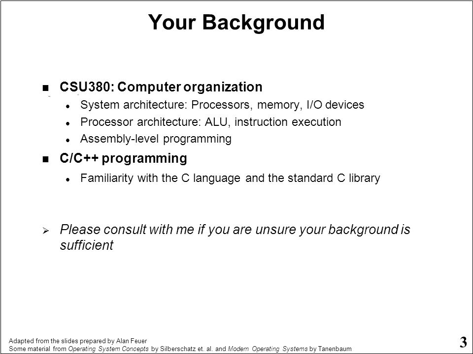 Your Background CSU380: Computer organization C/C++ programming