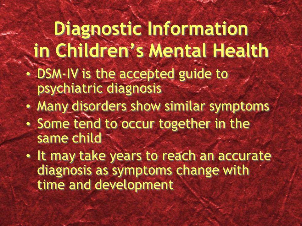 Diagnostic Information in Children's Mental Health