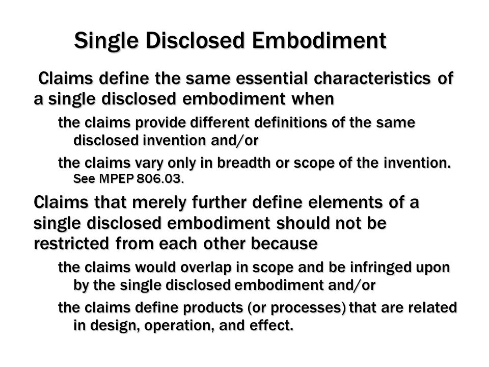 Single Disclosed Embodiment