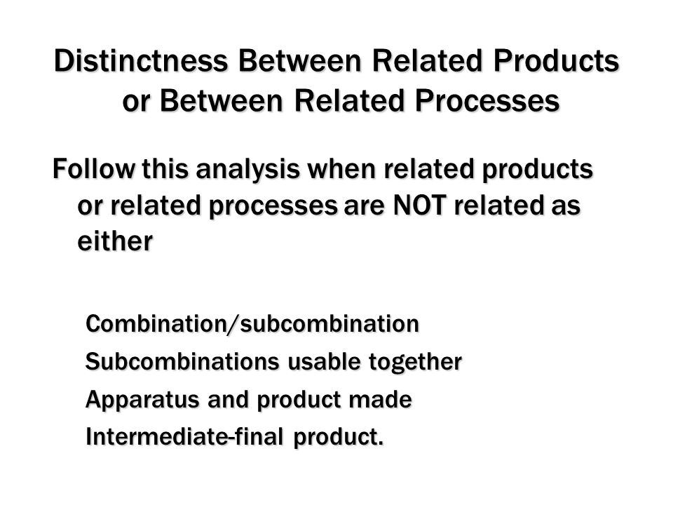 Distinctness Between Related Products or Between Related Processes