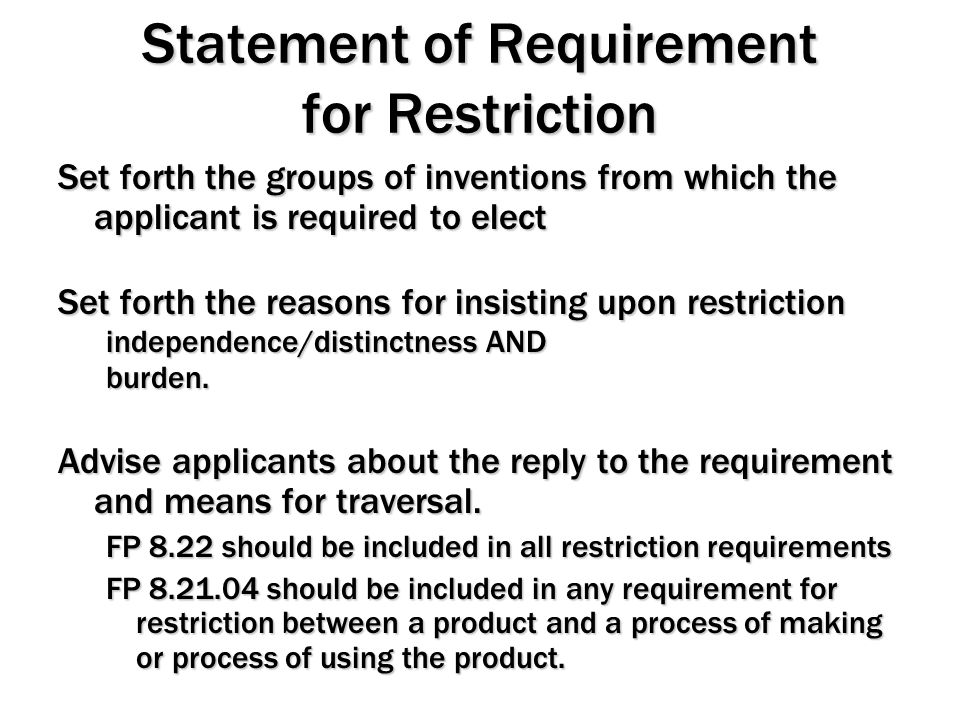 Statement of Requirement for Restriction