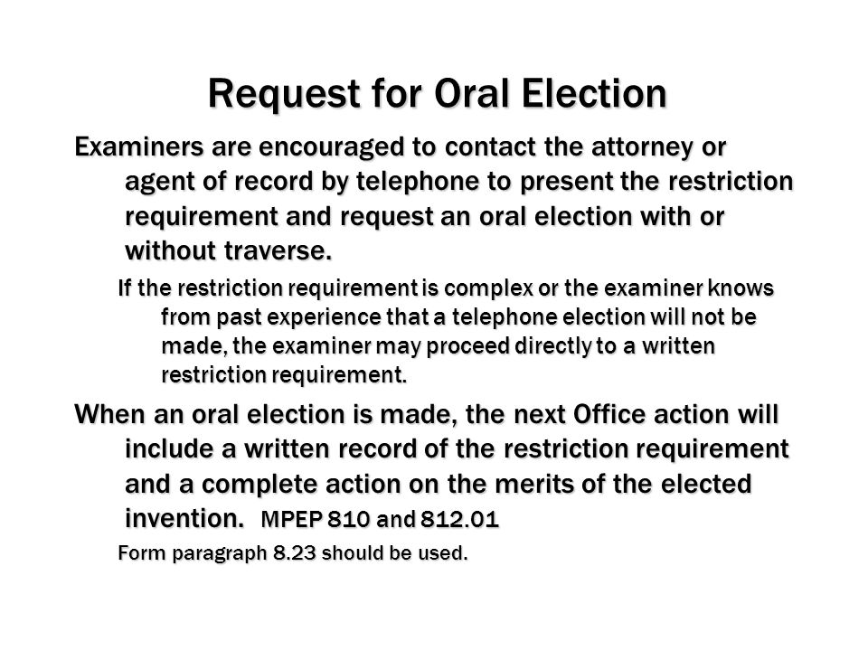 Request for Oral Election