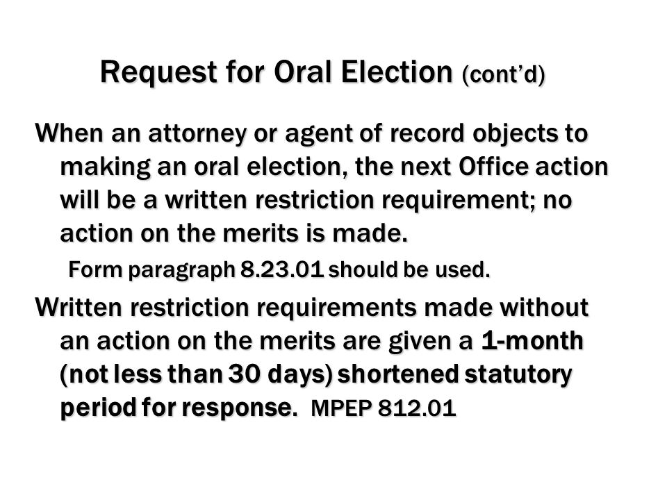 Request for Oral Election (cont'd)