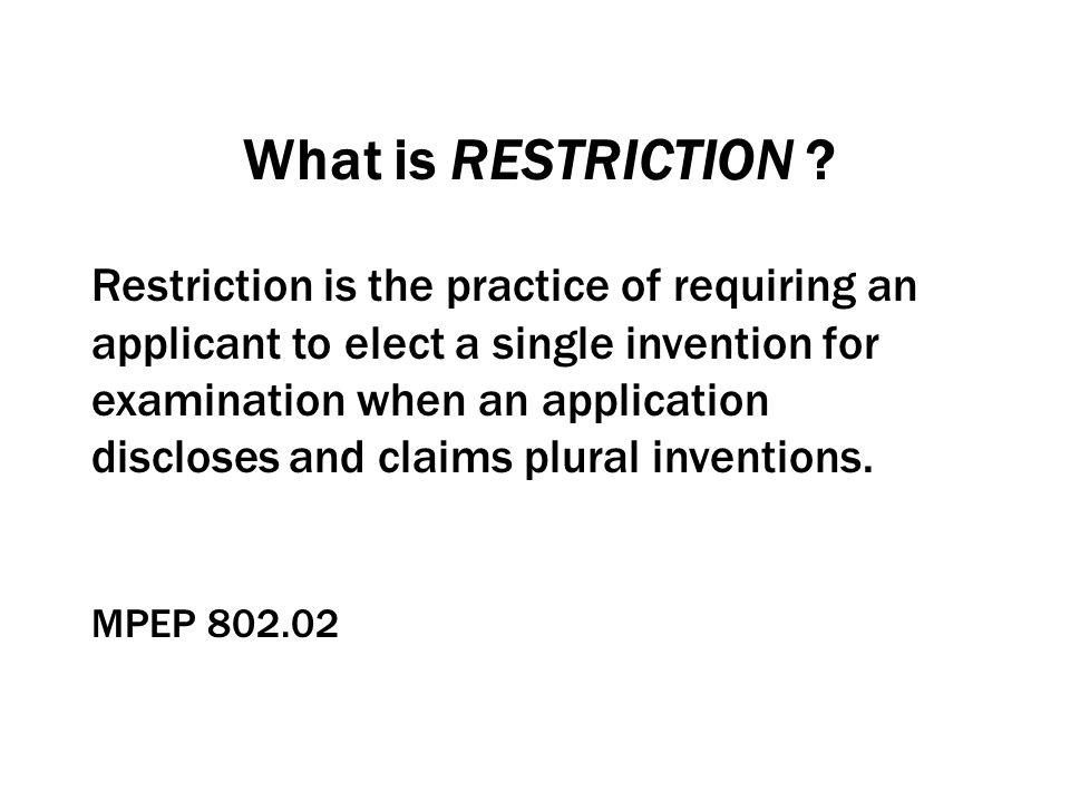 What is RESTRICTION