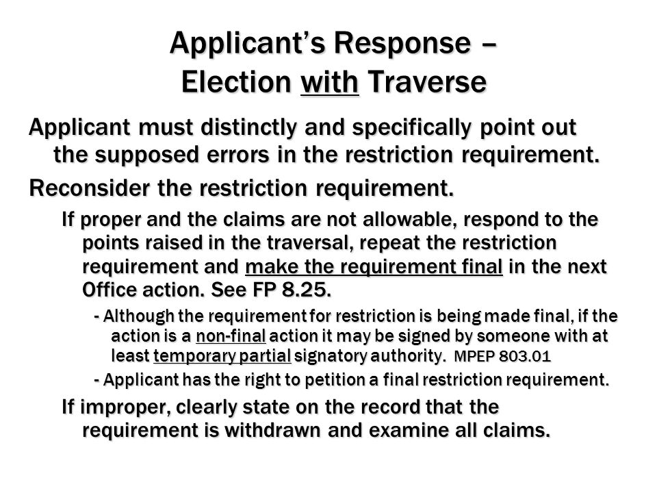 Applicant's Response – Election with Traverse