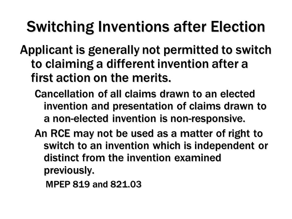 Switching Inventions after Election