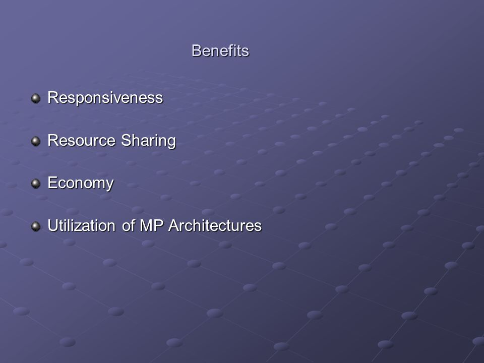 Benefits Responsiveness Resource Sharing Economy Utilization of MP Architectures