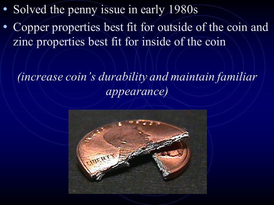 (increase coin's durability and maintain familiar appearance)