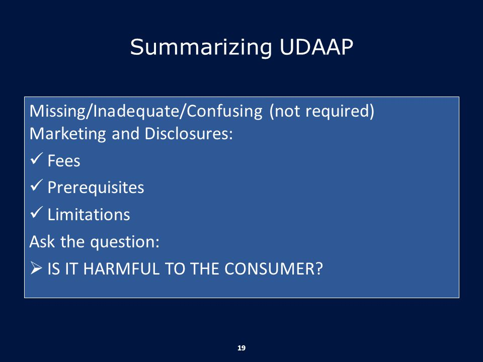 Summarizing UDAAP Missing/Inadequate/Confusing (not required) Marketing and Disclosures: Fees. Prerequisites.