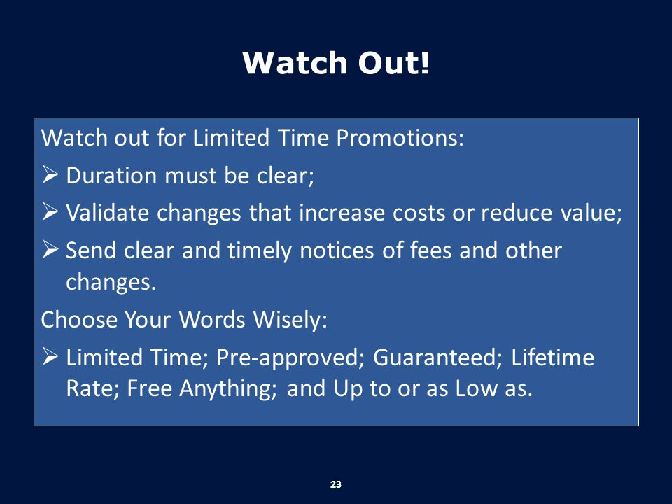 Watch Out! Watch out for Limited Time Promotions: