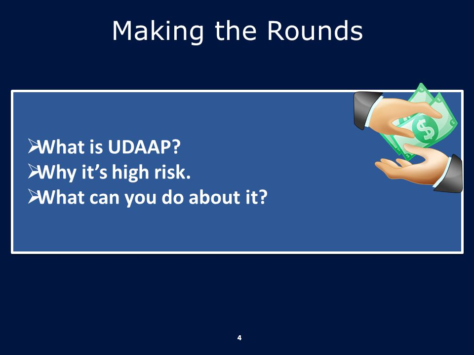 Making the Rounds What is UDAAP Why it's high risk.