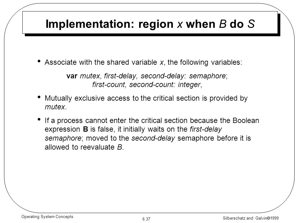 Implementation: region x when B do S