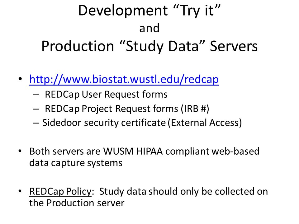 Development Try it and Production Study Data Servers