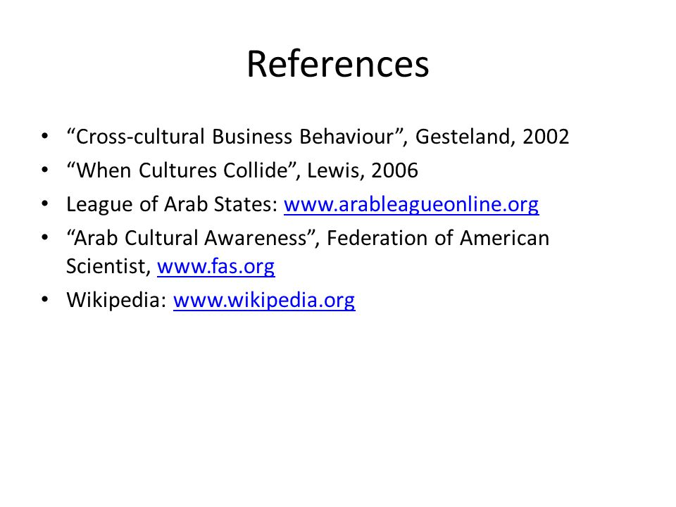 References Cross-cultural Business Behaviour , Gesteland, 2002