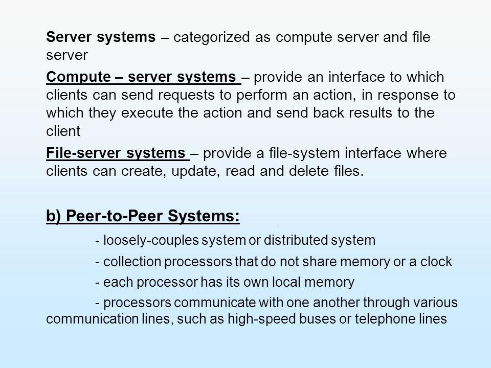 b) Peer-to-Peer Systems: