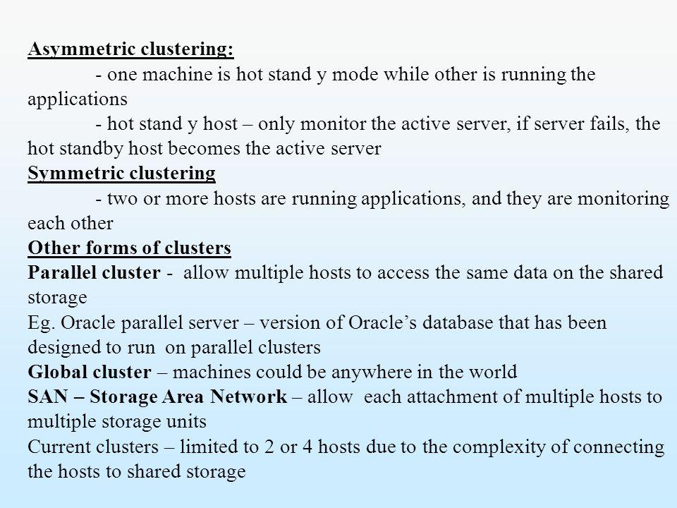 Asymmetric clustering: