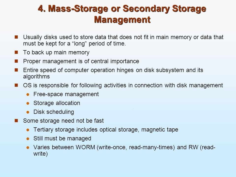 4. Mass-Storage or Secondary Storage Management