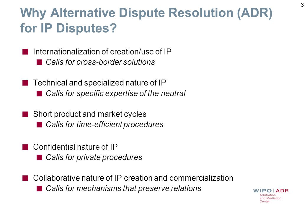 Why Alternative Dispute Resolution (ADR) for IP Disputes