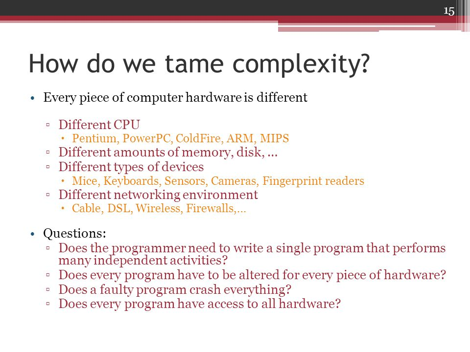 How do we tame complexity