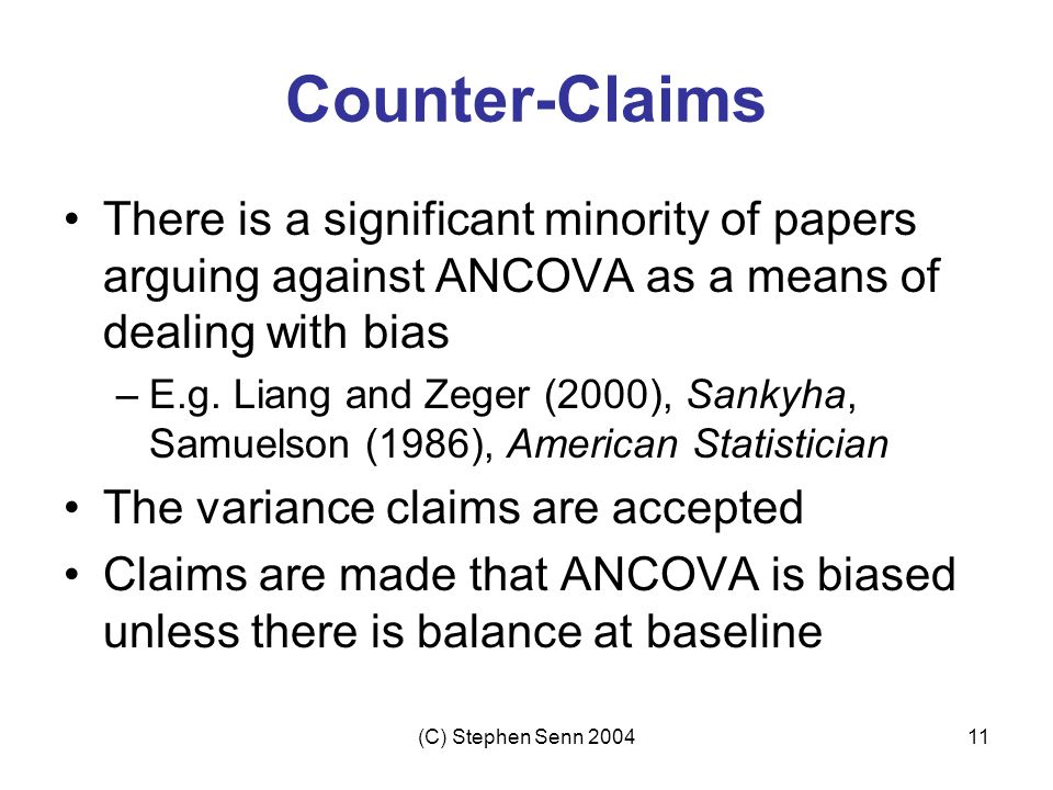 Counter-Claims There is a significant minority of papers arguing against ANCOVA as a means of dealing with bias.