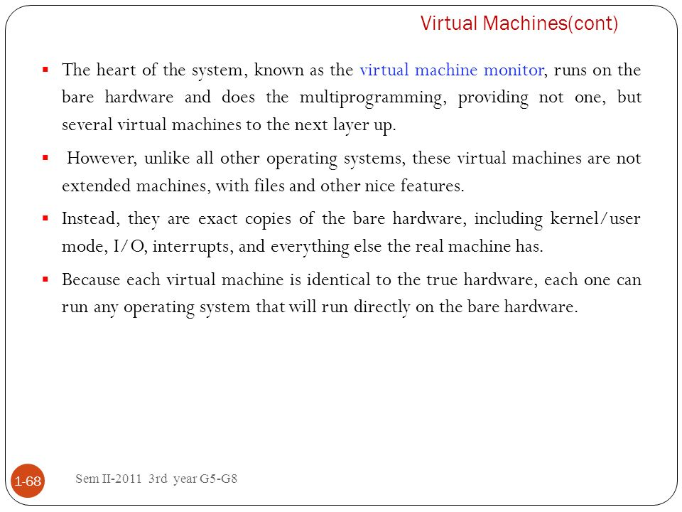 Virtual Machines(cont)