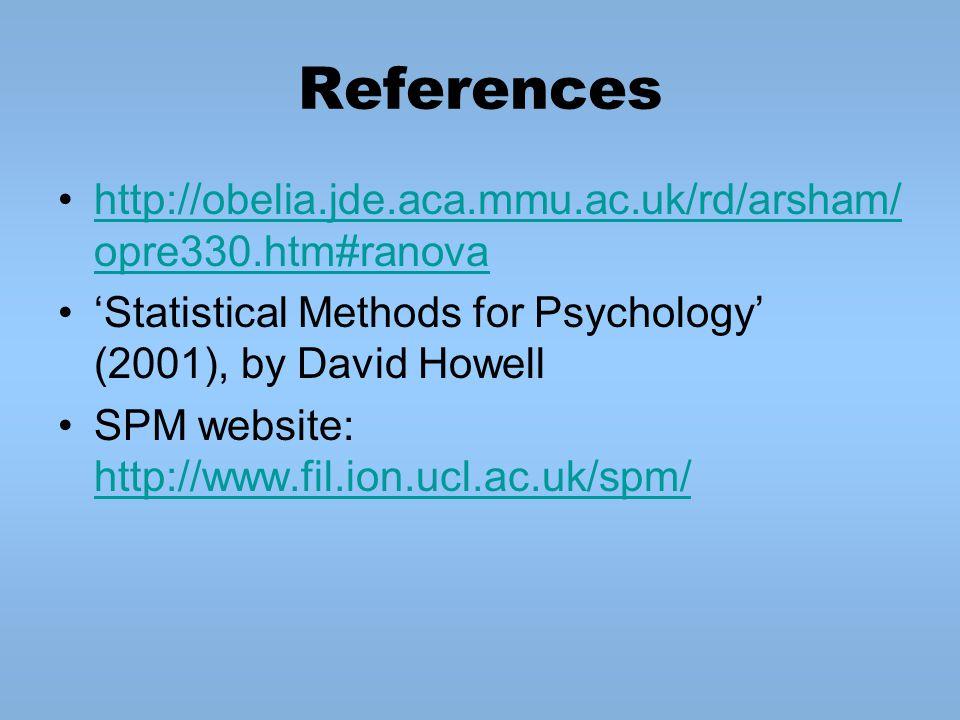 References http://obelia.jde.aca.mmu.ac.uk/rd/arsham/opre330.htm#ranova. 'Statistical Methods for Psychology' (2001), by David Howell.