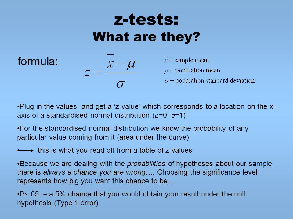 z-tests: What are they formula: