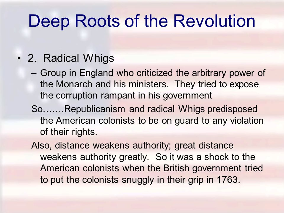 Deep Roots of the Revolution