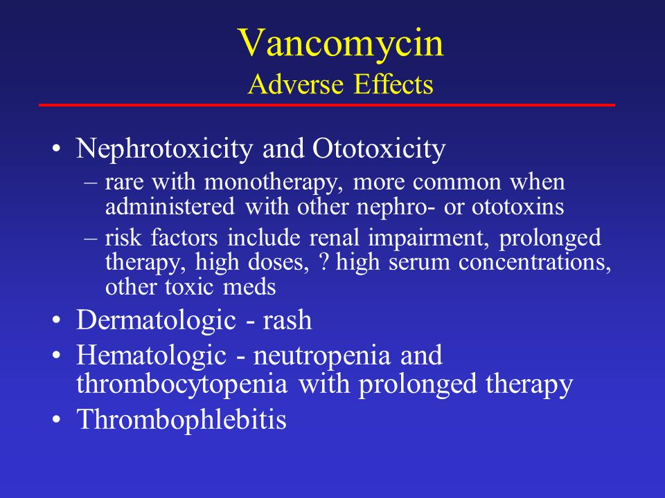 Vancomycin Adverse Effects